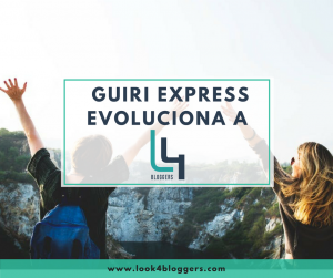 GUIRI EXPRESS EVOLUCIONA A LOOK4BLOGGERS
